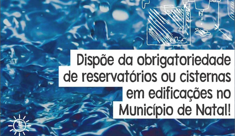 No Dia Mundial da Água, Câmara de Natal vota projeto que obriga reuso da água da chuva