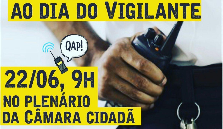 Mandato presta homenagem aos vigilantes próximo dia 22/06